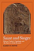 Saint and Singer: Edward Taylor's Typology and the Poetics of Meditation