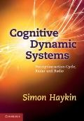Cognitive Dynamic Systems : Perception-action Cycle, Radar and Radio