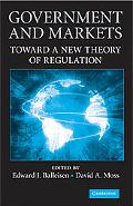 Government and Markets: Toward A New Theory of Regulation