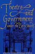 Theatre and Government under the Early Stuarts