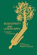Biodiversity and Landscapes: A Paradox of Humanity
