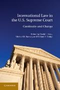 U.s. Supreme Court and International Law: Continuity or Change