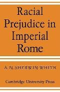Racial Prejudice in Imperial Rome