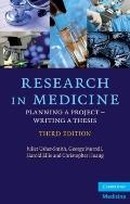 Research in Medicine: Planning a Project - Writing a Thesis