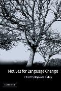 Motives for Language Change