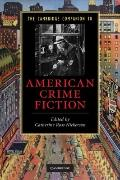The Cambridge Companion to American Crime Fiction (Cambridge Companions to Literature)