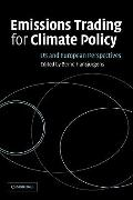 Emissions Trading for Climate Policy : US and European Perspectives