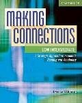 Making Connections Low Intermediate Student's Book: A Strategic Approach to Academic Reading...