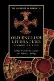 The Cambridge Companion to Old English Literature (Cambridge Companions to Literature)