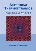 Statistical Thermodynamics : Fundamentals and Applications