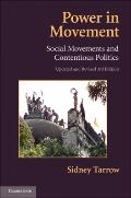 Power in Movement: Social Movements and Contentious Politics (Cambridge Studies in Comparati...