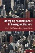 Emerging Multinationals in Emerging Markets