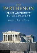 Parthenon : From Antiquity to the Present