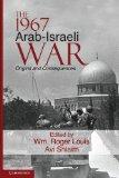 1967 Arab-Israeli War : Origins and Consequences