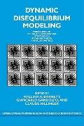 Dynamic Disequilibrium Modeling: Theory and Applications : Proceedings of the Ninth Internat...