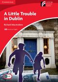 A Little Trouble in Dublin Level 1 Beginner/Elementary American English Edition (Cambridge D...