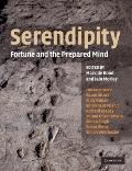 Serendipity : Fortune and the Prepared Mind