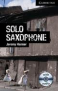 Solo Saxophone Level 6 Advanced with Audio CDs (3) (Cambridge English Readers)