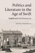 Politics and Literature in the Age of Swift: English and Irish Perspectives