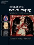 Introduction to Medical Imaging: Physics, Engineering and Clinical Applications (Cambridge T...