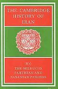 Seleucid, Parthian and Sasanid Periods, Vol. 3