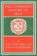 Cambridge History of Iran The Timurid and Safavid Periods