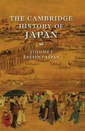 Cambridge History of Japan Ancient Japan