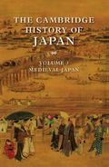 Cambridge History of Japan Medieval Japan