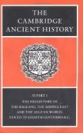 Prehistory of the Balkans The Middle East and the Aegean World, Tenth to Eighth Centuries B.C.