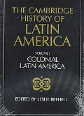 Cambridge History of Latin America Colonial Latin America, Part 1
