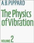 Physics of Vibration: The Simple Vibrator in Quantum Mechanics, Vol. 2