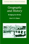 Geography and History Bridging the Divide