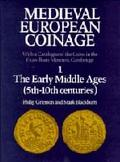Medieval European Coinage With a Catalogue of the Coins in the Fitzwilliam Museum, Cambridge...