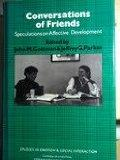 Conversations of Friends: Speculations on Affective Development - John Mordechai Gottman - H...