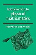 Introduction to Physical Mathematics