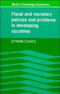 Fiscal and Monetary Policies and Problems in Developing Countries