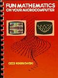 Fun Mathematics on Your Microcomputer