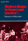 Modern Drama in Theory and Practice Realism and Naturalism