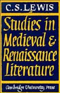Studies in Medieval and Renaissance Literature - C. S. Lewis - Paperback