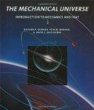 Mechanical Universe: Introduction to Mechanics and Heat