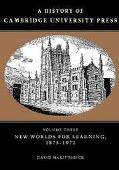 History of Cambridge University Press New Worlds for Learning, 1873-1972