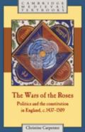 Wars of the Roses Politics and the Constitution in England, C. 1437-1509