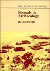 Nomads in Archaeology (New Studies in Archaeology)