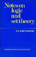 Notes on Logic and Set Theory (Cambridge Classical Texts and Commentaries)