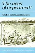Uses of Experiment Studies in the Natural Sciences