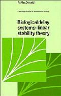 Biological Delay Systems Linear Stability Theory
