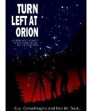 Turn left at Orion: A Hundred Night Sky Objects to See in a Small Telescope - and How to Fin...