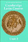 Cambridge Latin Course Unit II  North America