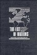 Fate of Nations The Search for National Security in the Nineteenth and Twentieth Centuries