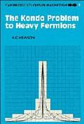 Kondo Problem to Heavy Fermions - A. C. Hewson - Hardcover
